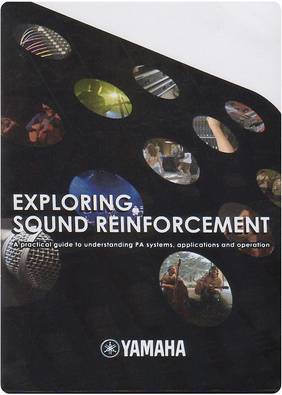 Cover of (DVD) Exploring Sound Reinforcement: A Practical Guide to Understanding PA Systems, Applications and Operation