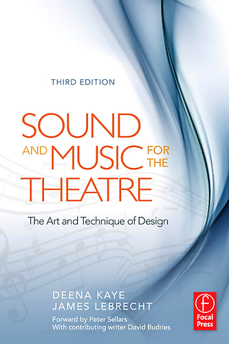 Cover of Sound and Music for the Theatre: The Art & Technique of Design