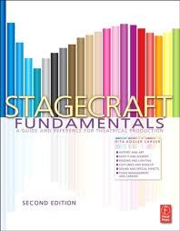Cover of Stagecraft Fundamentals Second Edition: A Guide and Reference for Theatrical Production 2nd Edition